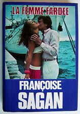 LIVRE DE 1981, LA FEMME FARDÉE DE FRANÇOISE SAGAN
