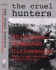 The Cruel Hunters, SS-Sonderkommando Dirlewanger