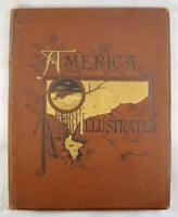 America Illustrated Antique Book 1883 J David Williams Boston DeWolfe Fiske (O)