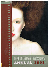 Best of College Photography Annual 2008, Hardcover/illustrated