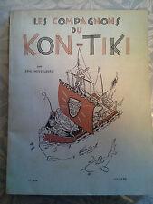 Les compagnons du KON-TIKI, Hesselberg, Julliard 1952