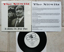 """The Nitwitz – It Shows In Your Face  7""""  Single  top  Intensive Scare Records """