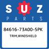84616-73A00-5PK Suzuki Trim,windshield 8461673A005PK, New Genuine OEM Part