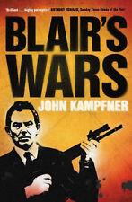 Blair's Wars, Kampfner, John, New Book