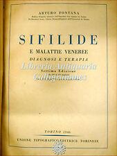 MEDICINA: Arturo Fontana, SIFILIDE E MALATTIE VENEREE 1946 UTET Illustrazioni