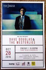 Dave Douglas & The Westerlies 2016 Poster Portland Oregon Concert