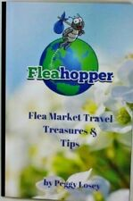 Flea Market Travel Treasures & Tips Book by Peggy Losey Fleahopper Fleamarket