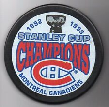 Montreal Canadiens 1993 NHL Stanley Cup Champions Hockey Puck + FREE Cube