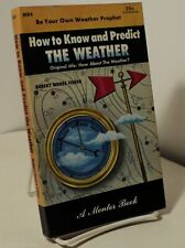 How to Know and Predict the Weather by Robert Moore Fisher - Mentor M84 - 1953
