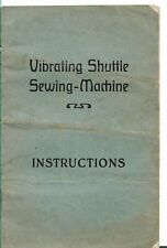 Vibrating Shuttle Sewing-Machine Instructions in English