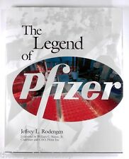 THE LEGEND OF PFIZER by Jeffrey L. Rodengen - HARDBACK - 1st Edition - Near MINT