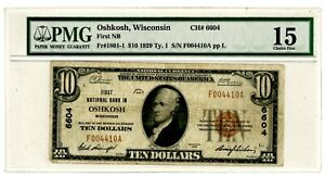 Usa /National Currency … CH#6604 ... 10 Dollars … 1929 Choice *F* PMG 15 Oshkosh