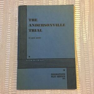 The Andersonville Trial By Saul Levitt - 1960 Dramatists Play Service Paperback