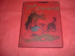 DOGS & THIER DOINGS F O MORRIS HARDBACK 112 PAGES C/W DRAWINGS