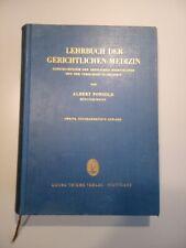 Lehrbuch der gerichtlichen Medizin. Albert Ponsold. 1957.