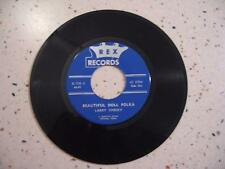 RARE 1973  45 RPM RECORD-BEAUTIFUL DOLL POLKA, LARRY CHESKY, REX RECORDS