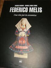 SARDEGNA UNA VITA PER LA CERAMICA FEDERICO MELIS- MARINI FERRU-