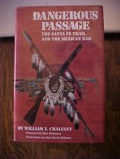 SIGNED 1994 BOOK DANGEROUS PASSAGE THE SANTA FE TRAIL AND THE MEXICAN WAR