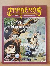 Thanéros - Tomes 1 à 3 - Larnoy/Carré/Parent - EO - Novedi/Dupuis