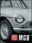 MG MGB Tourer and GT Owners Handbook Official MG Handbook), Ltd 9781870642514-.