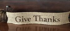 Primitive Give Thanks Wired Burlap Ribbon Banner Ornament Garland Fall Harvest