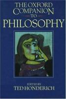 The Oxford Companion to Philosophy by