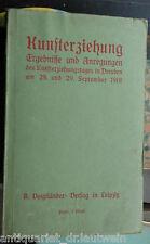 Kunsterziehung Ergebnisse und Anregungen, Dresden 28. und 29. 9.1901 gebunden