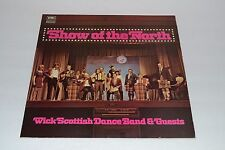 Wick Scottish Dance Band & Guests~Show of the North~EMI Talisman~FAST SHIPPING