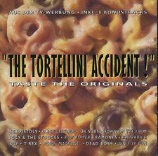 The Tortellini Accident! / Skyliners Dammned Exploited New York Dolls Dead Boys