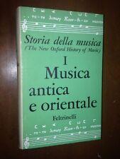 *** STORIA DELLA MUSICA VOL I MUSICA ANTICA E ORIENTALE, FELTRINELLI, 1962