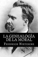 La Genealogia de la Moral (Spanish Edititon) by Friedrich Nietzsche (2016,...