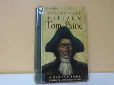 Howard Fast Citizen, Tom Paine, 1946 paperback, complete Bantam Books