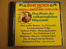 CD / ERNST MOSCH UND SEINE ORIGINAL EGERLANDER MUSIKANTEN