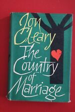 *VINTAGE 1ST UK ED.* THE COUNTRY OF MARRIAGE - Jon Cleary (HC/DJ, 1962)