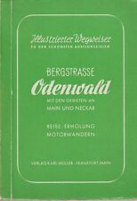 Illustrierter Wegweiser BERGSTRASSE, ODENWALD   (um 1955)