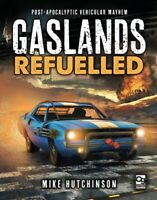 Gaslands Refuelled : Post-Apocalyptic Vehicular Mayhem, Hardcover by Hutchins...