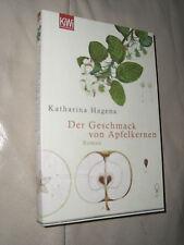 Der Geschmack von Apfelkernen von Katharina Hagena (2009, Taschenbuch)