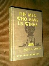 The Men Who Gave Us Wings by Rose N. Cohen 1944
