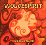 WOLVESPIRIT – Dreamcatcher / Spirit Stone Records CD – SSR-005-2015 Neu