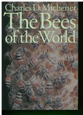 The Bees of the World by Charles D Michener (author)