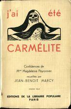 Libre Pensée - J'ai été carmélite confidences de Mme Magdeleine Peyronnec - 1935