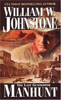 Manhunt by William Johnstone