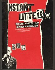 INSTANT LITTER: CONCERT POSTERS FROM SEATTLE PUNK CULTURE 1985 first printing
