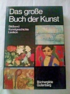 DAS GROSSE BUCH DER KUNST von BERT BILZER (1979, gebunden)
