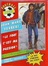 1984 FOOTBALL star n°3 FERRERI RC LENS GULLIT PELE LE GARDIEN DE BUT SEBBAN