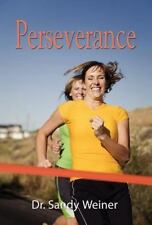 Perseverance: Women Living with Bipolar Disorder by Dr Sandy Weiner