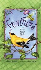Feathers: Poems About Birds