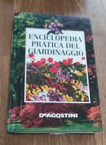 Enciclopedia Pratica Del Giardinaggio Drago De Agostini 1995