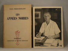 LES ANNEES NOIRES by Paul Phelps-Morand 1945 French Poetry SIGNED + PHOTOGRAPH!
