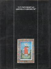 L'univeritas aromatariorum AA VV Merck Sharp & Dohme 1985